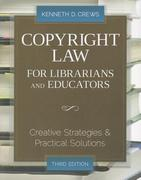 Copyright Law for Librarians and Educators 3rd Edition 9780838910924 0838910920
