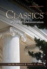 Classics of Public Administration 7th edition 9781111342746 1111342741