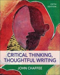 Critical Thinking, Thoughtful Writing 5th edition 9780495899785 049589978X