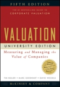 Valuation Measuring and Managing the Value of Companies University Edition