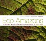 Eco Amazons 1st Edition 9781576875711 1576875717