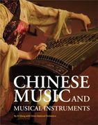 Chinese Music and Musical Instruments 1st edition 9781602201057 1602201056
