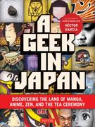 A Geek in Japan 1st Edition 9784805311295 4805311290