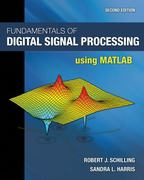 Fundamentals of Digital Signal Processing Using MATLAB 2nd edition 9781133172659 1133172652