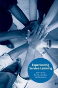 Experiencing Service-Learning 1st Edition 9781572337589 1572337583