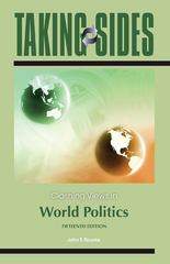 Taking Sides: Clashing Views in World Politics 15th edition 9780078050107 0078050103