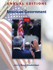 Annual Editions: American Government 11/12 41st edition 9780078050824 0078050820
