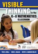Visible Thinking in the K–8 Mathematics Classroom 0 9781412992053 1412992052