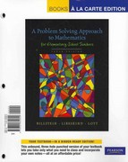 Problem Solving Approach to Mathematics for Elementary School Teachers, A, Books a la Carte with MyMathLab/MyStatLab 10th edition 9780321650160 0321650166