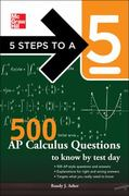 5 Steps to a 5 500 AP Calculus AB/BC Questions to Know by Test Day 1st Edition 9780071753715 0071753710