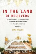 In the Land of Believers 1st Edition 9780312680701 0312680708
