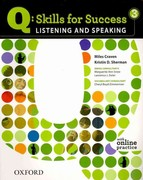 Q: Skills for Success 3 Listening & Speaking Student Book with Student Access Code Card 1st Edition 9780194756129 0194756122