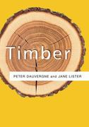 Timber 1st Edition 9780745649283 0745649289