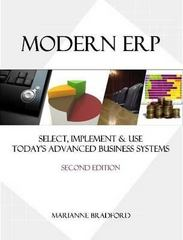 Modern ERP: Select, Implement and Use Today's Advanced Business Systems 2nd Edition 9780557434077 0557434076