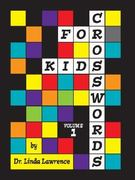 Crosswords For Kids 0 9780971603905 0971603901