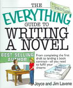 The Everything Guide to Writing a Novel 0 9781593371326 1593371322