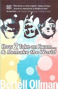 How 2 Take an Exam... And Remake the World 1st Edition 9781551641706 1551641704