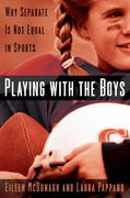 Playing With the Boys 1st edition 9780195167566 0195167562