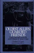 Oldest Allies, Guarded Friends 0 9780275948689 0275948684