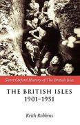 The British Isles 1901-1951 0 9780198731955 0198731957