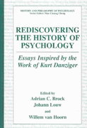 Rediscovering the History of Psychology 1st edition 9780306479069 0306479060