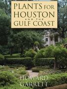 Plants for Houston and the Gulf Coast 0 9780292717404 0292717407