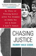 Chasing Justice 1st Edition 9780060574659 0060574658