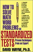 How To Solve Math Word Problems On Standardized Tests 1st edition 9780071376938 0071376933