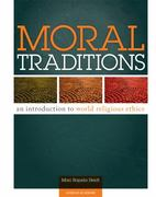 Moral Traditions 1st Edition 9780884897491 0884897494