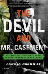 The Devil and Mr. Casement 1st Edition 9780312680589 0312680589