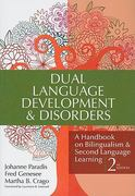 Dual Language Development & Disorders 2nd Edition 9781598570588 1598570587