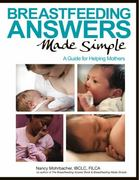 Breastfeeding Answers Made Simple 1st Edition 9780984503902 0984503900