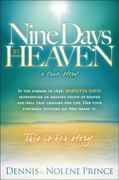 Nine Days in Heaven - A True Story 0 9781616382087 1616382082