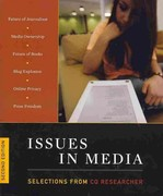 Issues in Media 2011: Selections from the CQ Researcher 2nd edition 9781608717200 1608717208