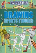 Drawing Sports Figures 1st edition 9781433950285 1433950286