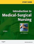 Study Guide for Introduction to Medical-Surgical Nursing 5th Edition 9781437722147 1437722148