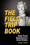 The Field Trip Book 0 9781617350764 1617350761