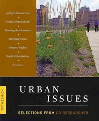 Urban Issues: Selections from the CQ Researcher 5th edition 9781608717071 1608717070