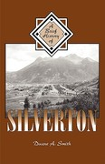 A Brief History of Silverton 2nd edition 9781890437954 1890437956