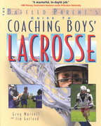 The Baffled Parent's Guide to Coaching Boys' Lacrosse 1st edition 9780071385121 0071385126