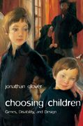 Choosing Children 1st Edition 9780199238491 0199238499