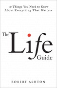 The Life Guide 1st edition 9780137135554 0137135556