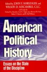 American Political History 0 9780268006518 0268006512