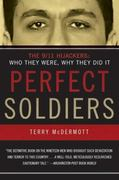 Perfect Soldiers 1st Edition 9780060584702 006058470X