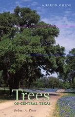 Trees of Central Texas 1st Edition 9780292780583 0292780583