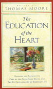 The Education of the Heart 0 9780060928605 0060928603