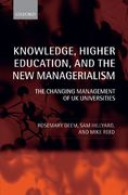 Knowledge, Higher Education, and the New Managerialism 0 9780199265909 0199265909