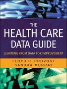 The Health Care Data Guide 1st Edition 9780470902585 0470902582