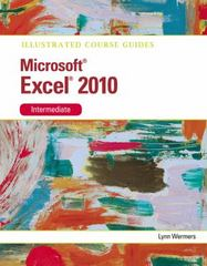 Microsoft Excel 2010 Intermediate 1st edition 9781133169765 1133169767