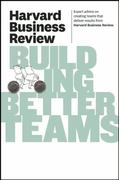Harvard Business Review on Building Better Teams 0 9781422162347 1422162346